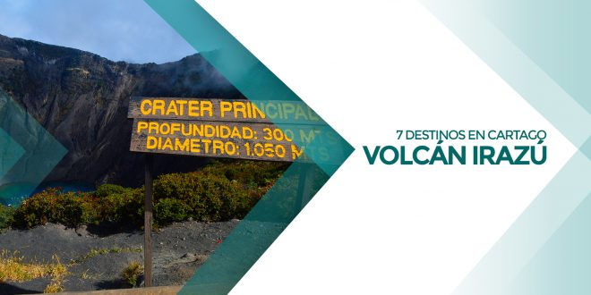 Volcán Irazú + 6 destinos en Cartago | 9 de diciembre 2018