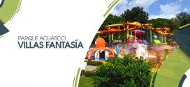 Villas Fantasía | 12 de mayo 2019